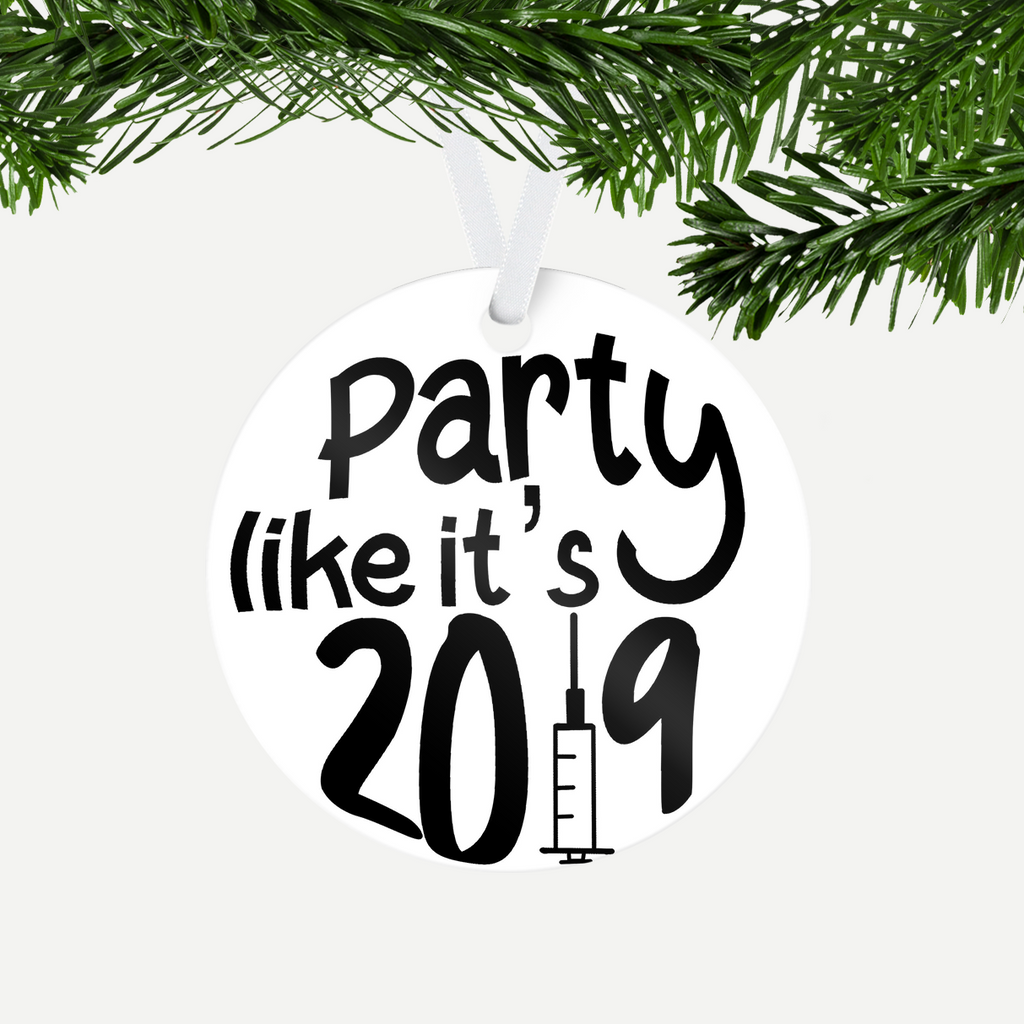 Party Like It's 2019 ornament
