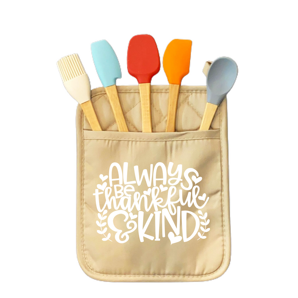 Always Be Thankful and Kind Pot Holder