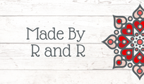 Made by R and R