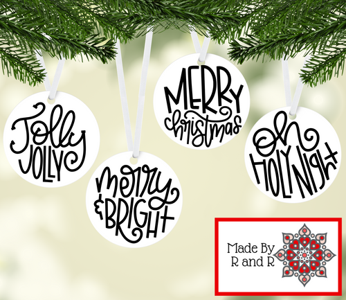 Christmas Ornaments: Merry Christmas, Jolly Jolly, Merry & Bright, Oh Holy Night