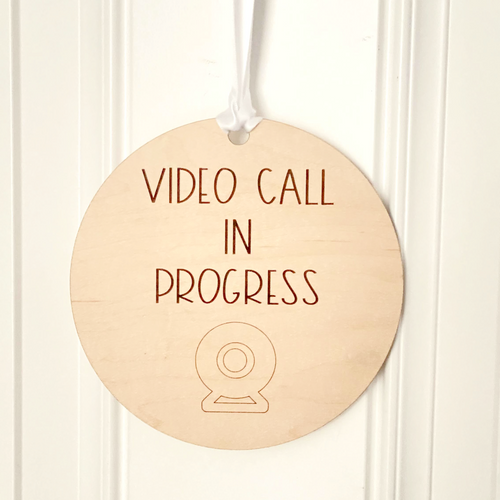 Video Call In Progress Wood Sign