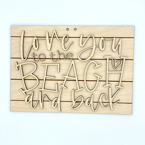 Love You To The Beach And Back Wood Cut Outs