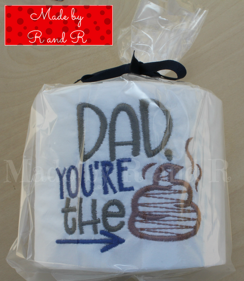Dad You're The ... Embroidered Toilet Paper