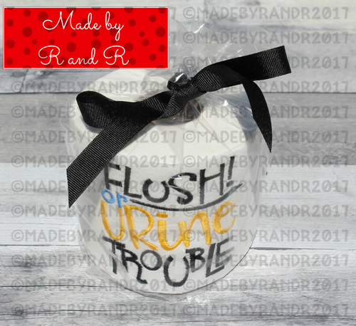 Flush Or Urine Trouble Embroidered Toilet Paper