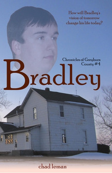 Bradley - Chronicles of Greyburn County, Book 4