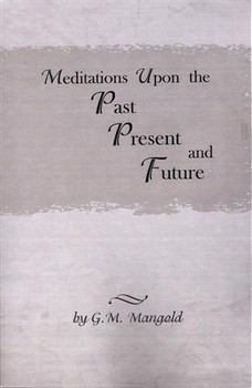 Meditations Upon the Past, Present, and Future Book