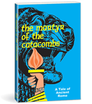 The Martyr of the Catacombs Book