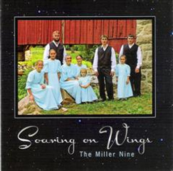 Soaring On Wings CD by The Miller Nine