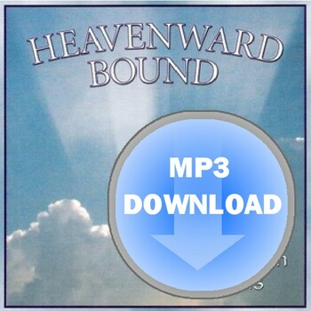 Heavenward Bound Album - Download MP3