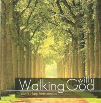 Walking With God CD/MP3 by Zion's Harp Instrumental