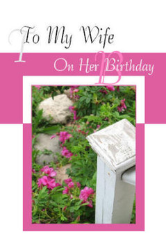 "To My Wife on her Birthday - 5"" x 7"" KJV Greeting Card"