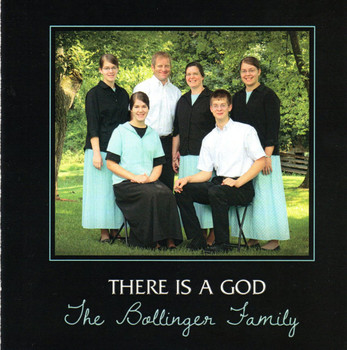 There Is A God CD by The Bollinger Family