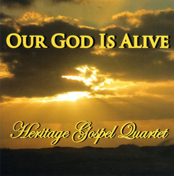Our God Is Alive CD by Heritage Gospel Quartet