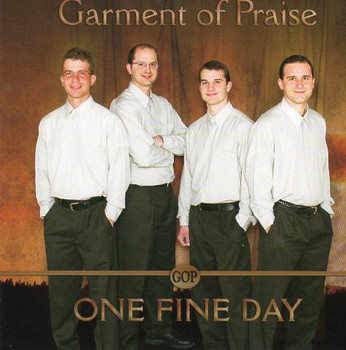 One Fine Day CD By Garment Of Praise Quartet