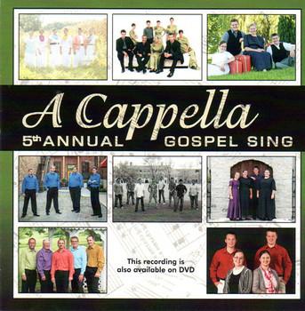 A Cappella 7th Annual Gospel Sing CD - Melt the Heart
