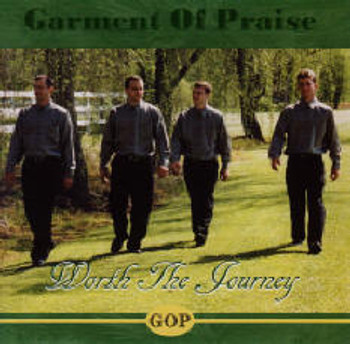 Worth The Journey CD by Garment Of Praise Quartet