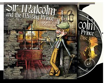 Sir Malcolm and the Missing Prince - Lamplighter Theatre Dramatic Audio CD