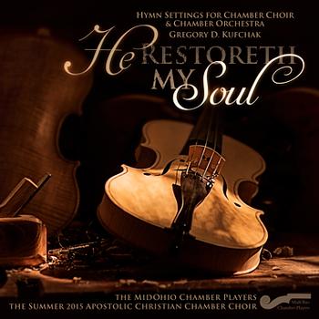 He Restoreth My Soul CD by MidOhio Chamber Players