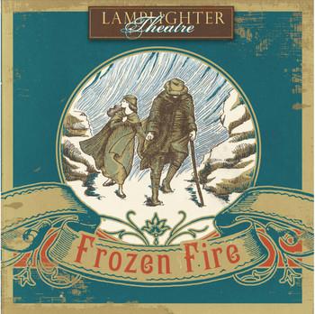 Frozen Fire - Lamplighter Theatre Dramatic Audio CD