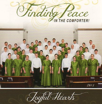 Finding Peace in the Comforter CD by Joyful Hearts Chorus