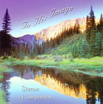 In His Image CD by Streams of Inspiration