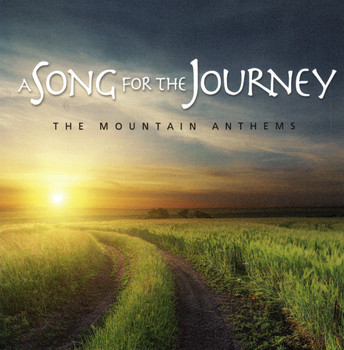 A Song for the Journey CD/MP3 by Mountain Anthems