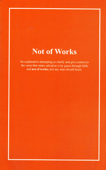 Not of Works - Book by Perry Klopfenstein