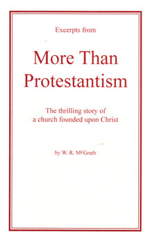 More Than Protestantism - Booklet by W R McGrath