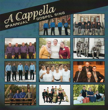 A Cappella 6th Annual Gospel Sing CD