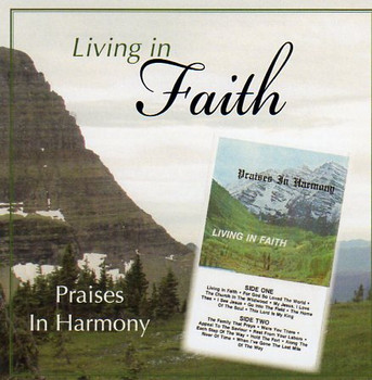 Living In Faith CD by Praises In Harmony