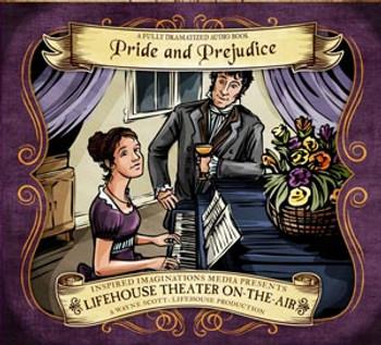 Pride and Prejudice - Audio Drama CD by Lifehouse Theatre