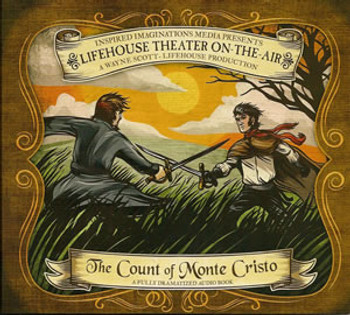 The Count of Monte Cristo - Audio Drama CD by Lifehouse Theatre