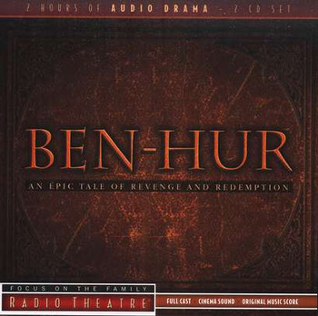 Ben Hur - Audio Drama CD by Focus on the Family - Radio Theatre