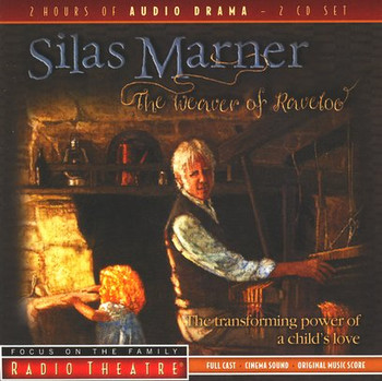 Silas Marner - Audio Drama CD by Focus on the Family - Radio Theatre