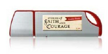 Stories of Faith & Courage Vol 4 - Audio MP3 Flash Drive (not CD)