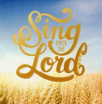 Sing Unto the Lord CD by Fairbury-Forrest Young Group