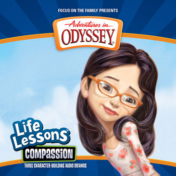 Life Lessons #3: Compassion CD by Adventures in Odyssey