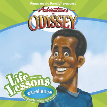 Life Lessons #10: Excellence CD by Adventures in Odyssey