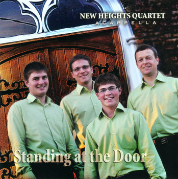 Standing At the Door CD by New Heights Quartet