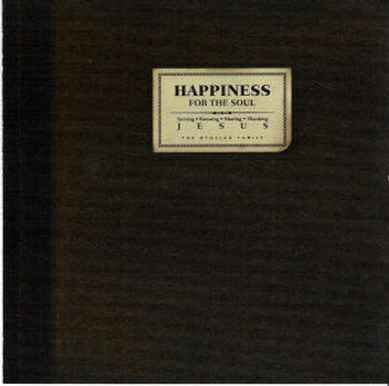 Happiness For The Soul CD by The Stoller Family
