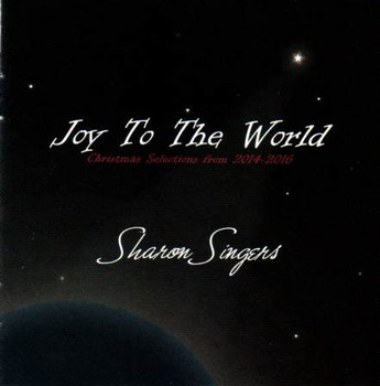 Joy To The World CD by Sharon Singers