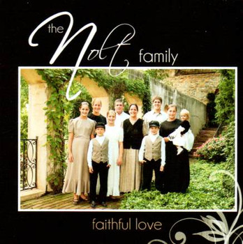 Faithful Love CD by The Nolt Family