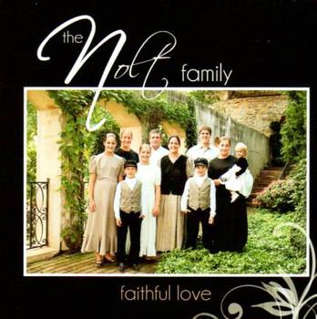 Faithful Love CD by The Nolt Family