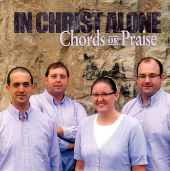 In Christ Alone CD by Chords Of Praise