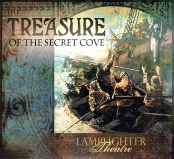 The Treasure of the Secret Cove - Lamplighter Theatre Dramatic Audio CD