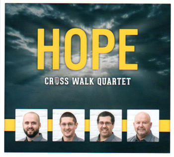 Hope CD By Cross Walk Quartet