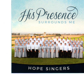 His Presence Surrounds Me CD by Hope Singers