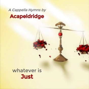 Whatever Is Just CD/MP3 by Acapeldridge