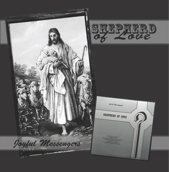 Shepherd of Love CD by Joyful Messengers