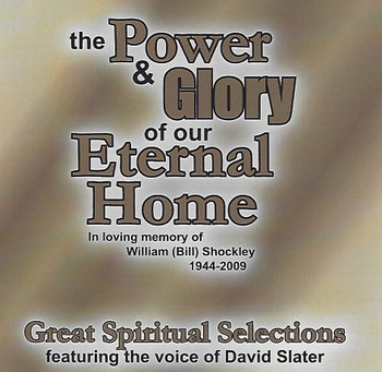 The Power and Glory of Our Eternal Home CD by Dallas Christian Sound